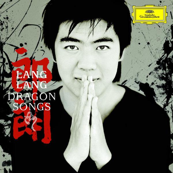 Lang Lang|Dragon Songs