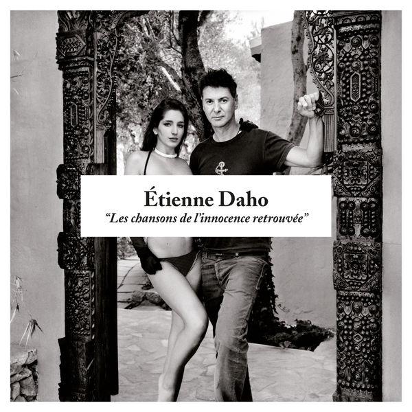 Étienne Daho - Les Chansons de l'innocence retrouvée