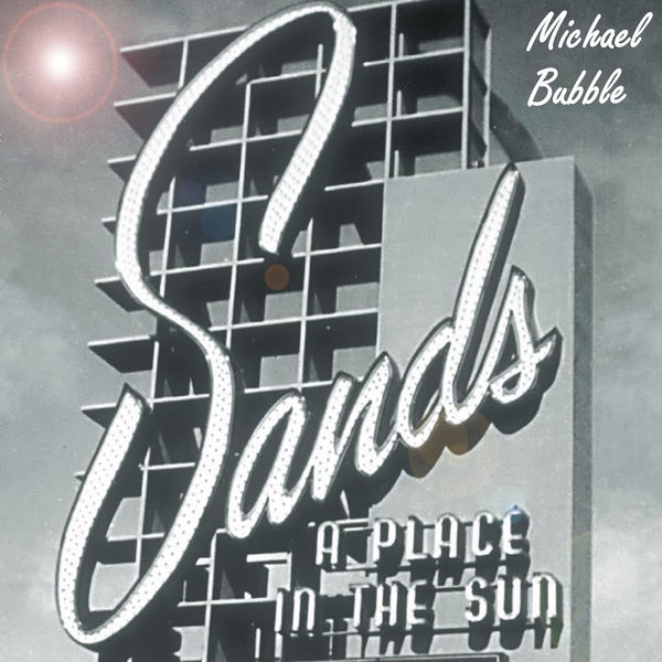 Michael Bubble - A Place in the Sun