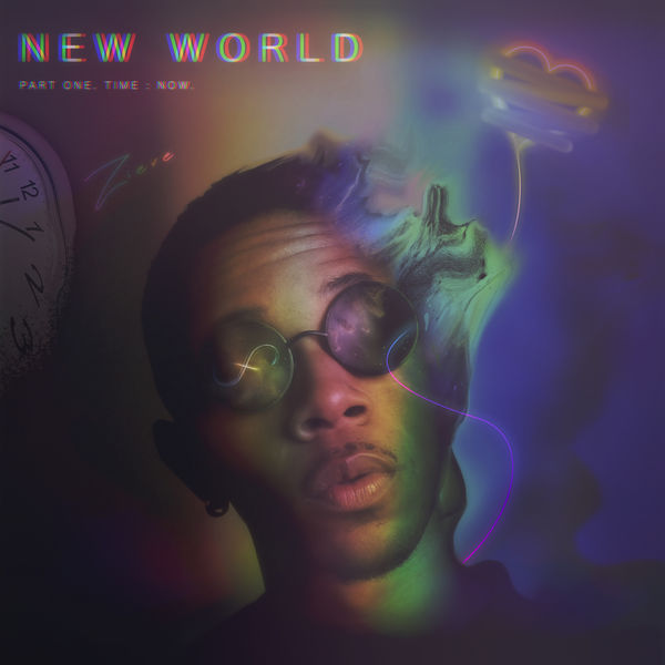 New World, Pt  1  Time : Now  | ZIERE – Download and listen