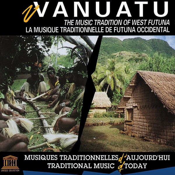 Various Artists - Vanuatu: The Music Tradition of West Futuna