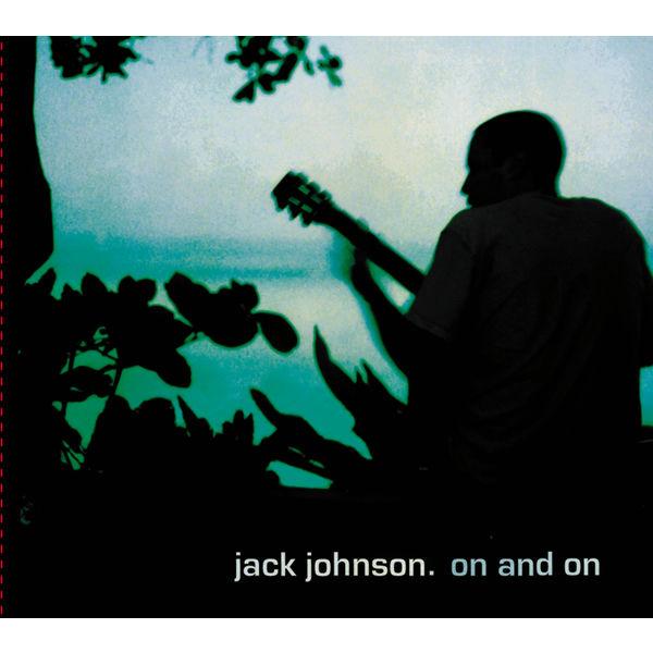 Jack Johnson|On And On