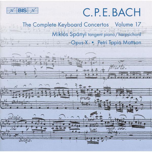 Miklos Spanyi - BACH, C.P.E.: Keyboard Concertos (Complete), Vol. 17 (Spanyi, Opus X) - Wq. 31, 41, 42