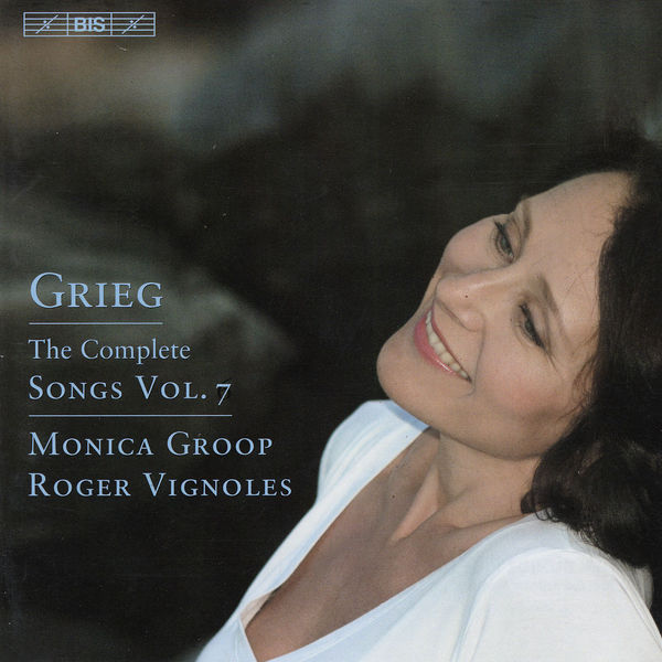 Monica Groop - GRIEG, E.: Songs (Complete), Vol. 7 (Groop)