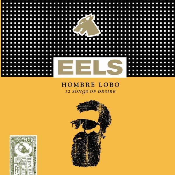 Eels - Hombre Lobo