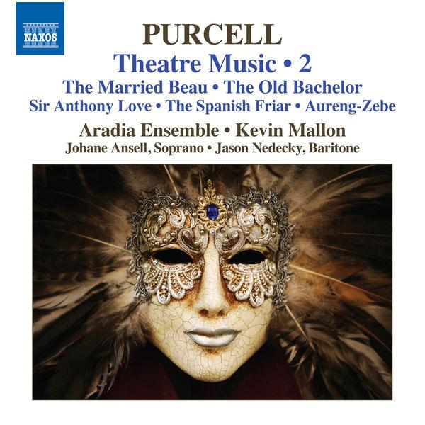 Aradia Ensemble - Purcell: Theatre Music, Vol. 2