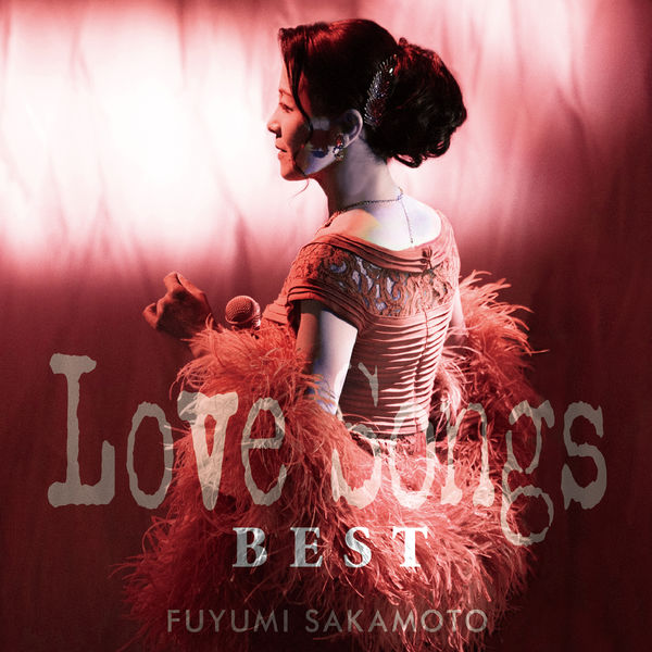 Fuyumi Sakamoto - Love Song Best