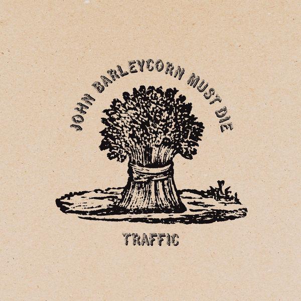 Traffic|John Barleycorn Must Die