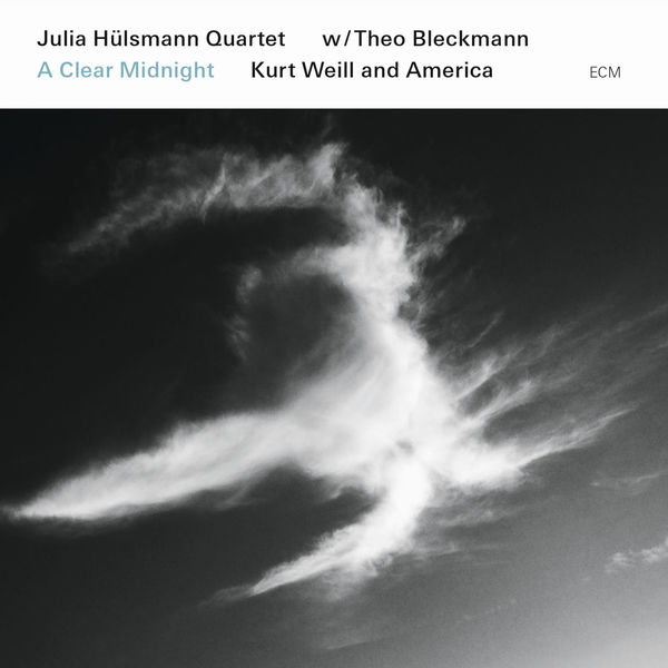 Julia Hülsmann - A Clear Midnight / Kurt Weill And America