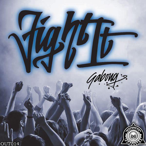 Gabong - Fight It