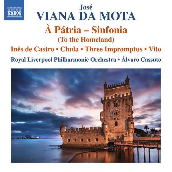 Royal Liverpool Philharmonic Orchestra - Viana da Motta: À pátria – Sinfonia
