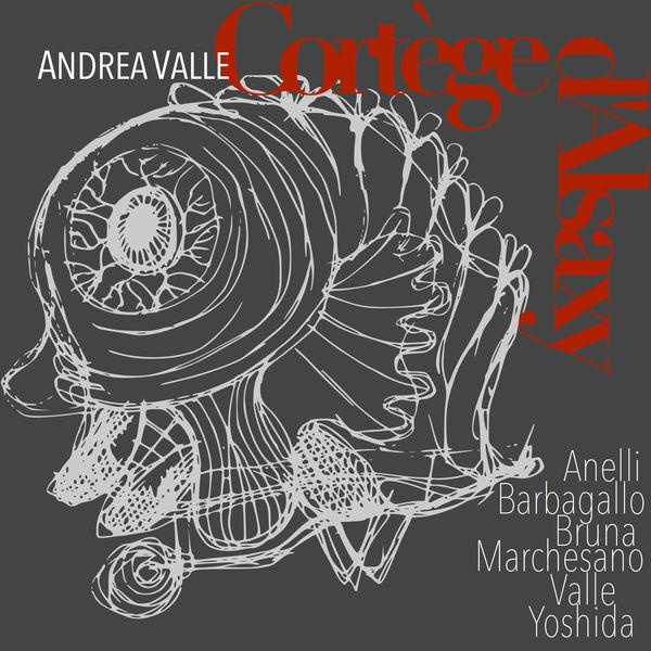 Andrea Valle - Cortège d'Alsaxy