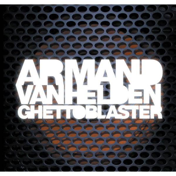Armand van Helden - Ghettoblaster