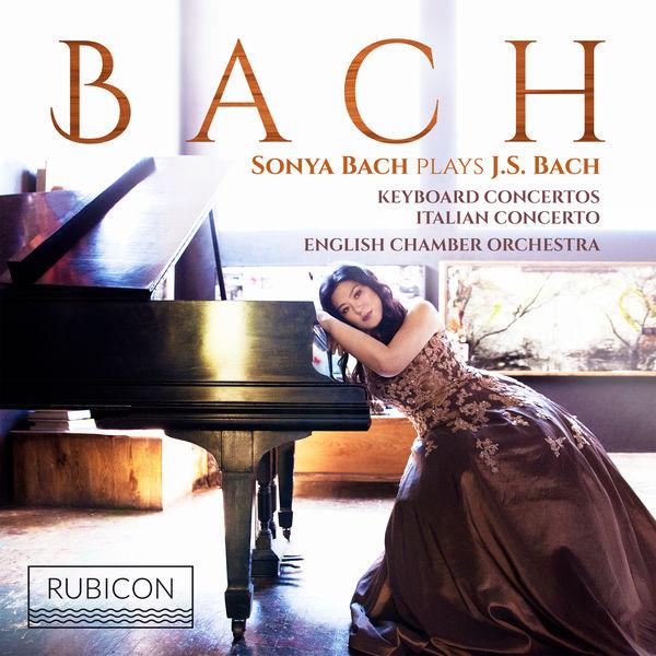 Sonya Bach - Bach: Keyboard Concertos & Italian Concerto