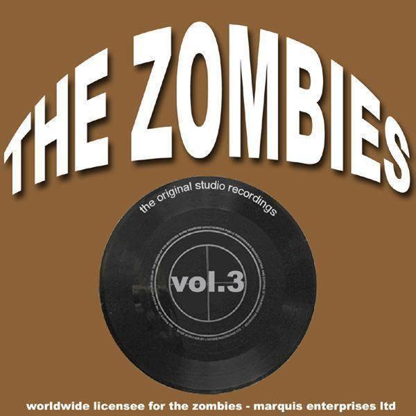 The Zombies - The Original Studio Recordings, Vol. 3