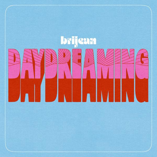 Brijean - Day Dreaming