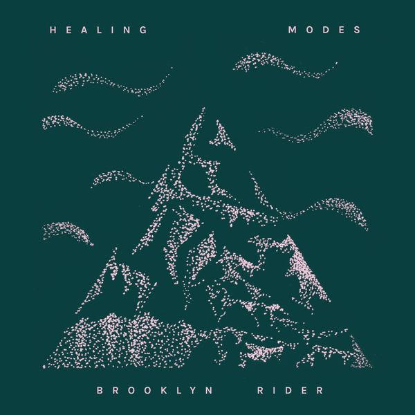 Brooklyn Rider - Healing Modes