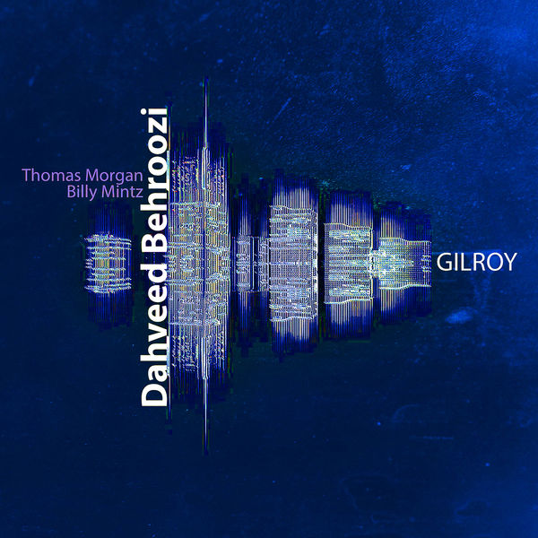 Dahveed Behroozi - Gilroy