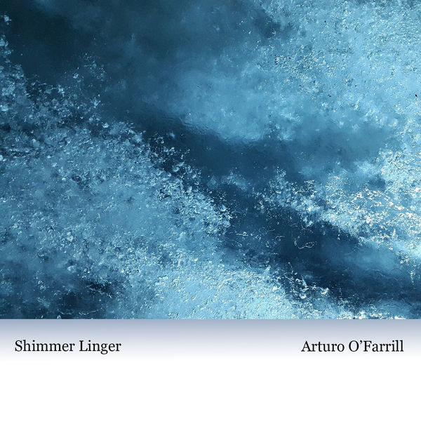 Arturo O'Farrill - Shimmer Linger
