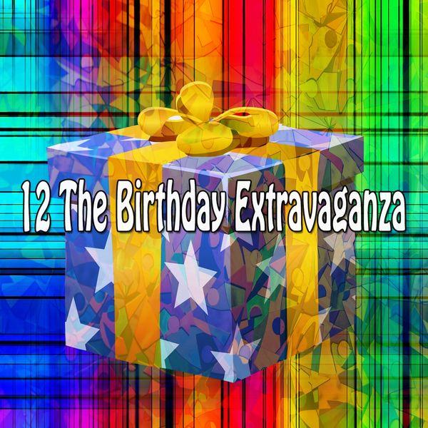 Happy Birthday Band - 12 The Birthday Extravaganza