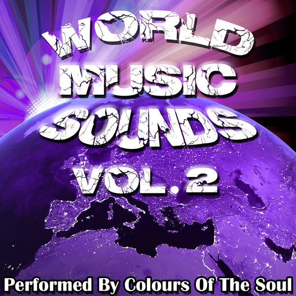 Colours Of The Soul - World Music Sounds Vol. 2