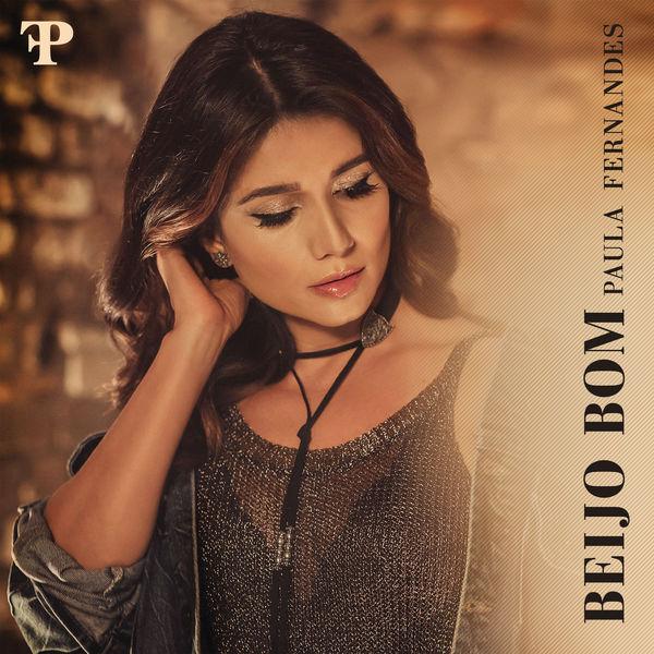 Album Beijo Bom Paula Fernandes Qobuz Download And Streaming