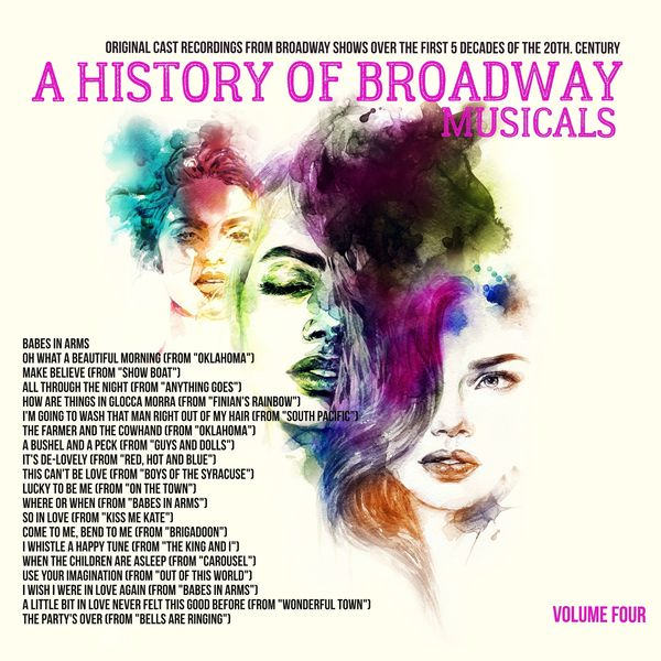 Various Artists - A Musical History of Broadway Musicals, Volume 4