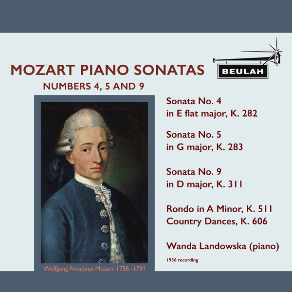 Wanda Landowska - Mozart Piano Sonatas Nos. 4, 5 and 9 - Wanda Landowska