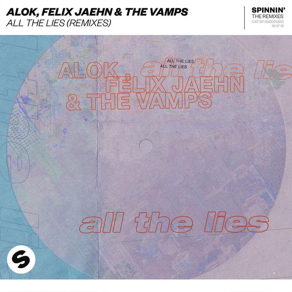 Alok - All The Lies