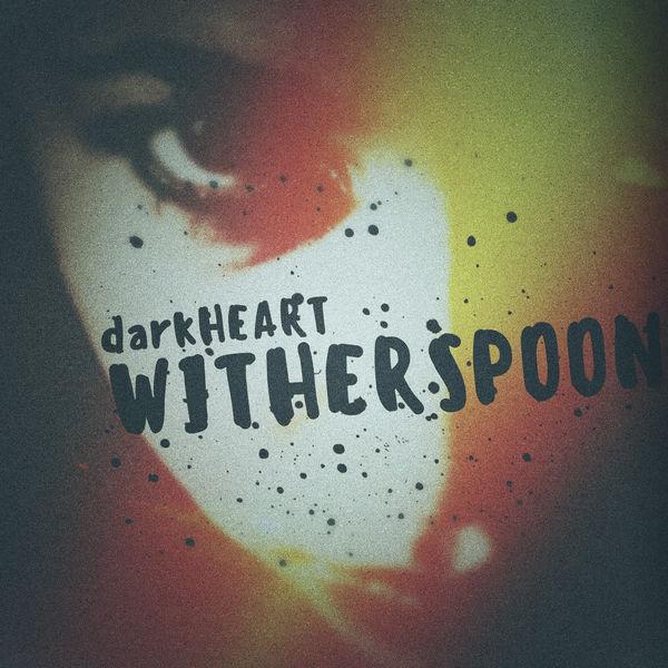 Witherspoon - Dark Heart