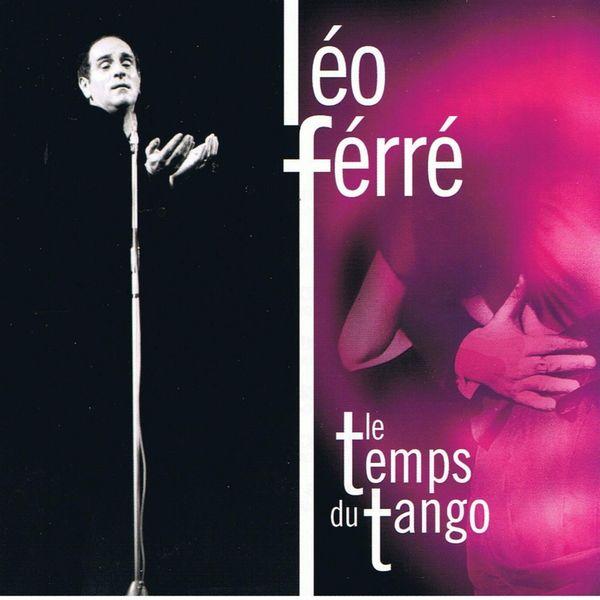 Léo Ferré - Le temps du tango