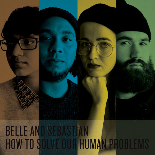 Belle and Sebastian - How To Solve Our Human Problems Parts 1-3