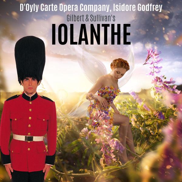 Isidore Godfrey - Gilbert & Sullivan: Iolanthe (or The Peer and the Peri)