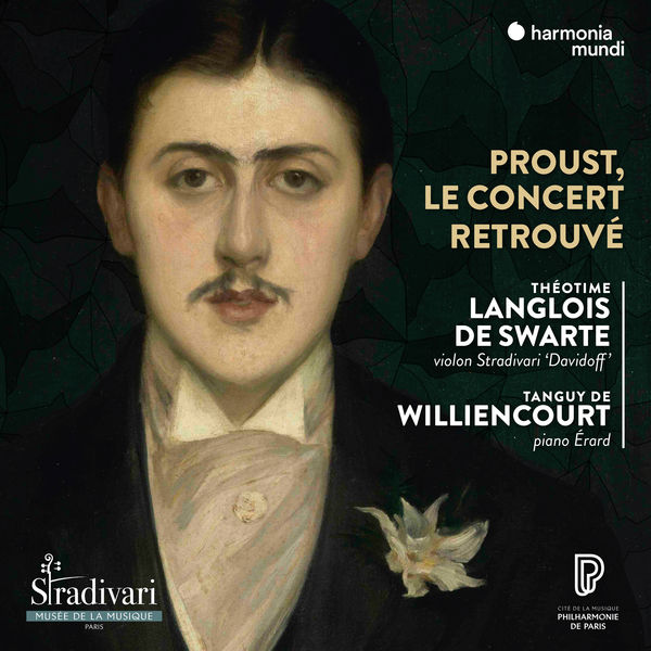 Théotime Langlois de Swarte - A concert at the time of Proust
