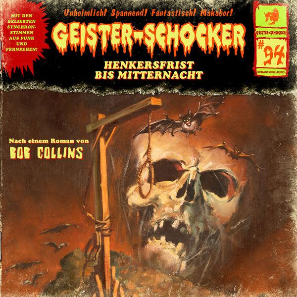 Geister-Schocker - Folge 94: Henkersfrist bis Mitternacht