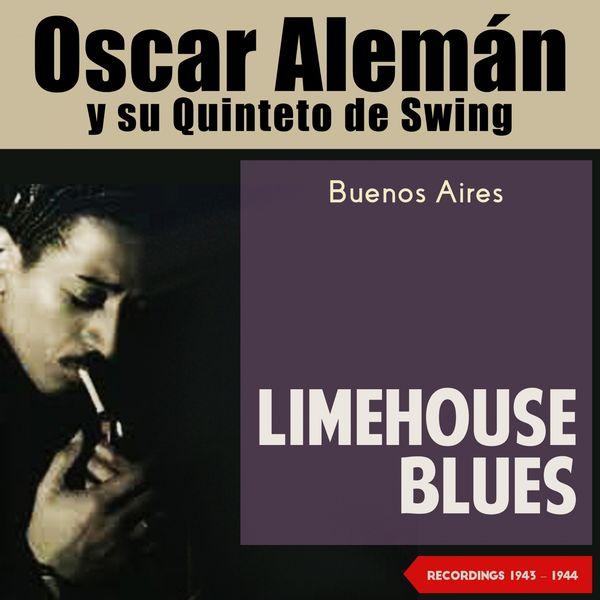 Album Limehouse Blues (Buenos Aires 1943 - 1944), Oscar