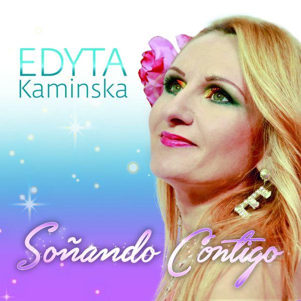 Edyta Kaminska - Soñando contigo