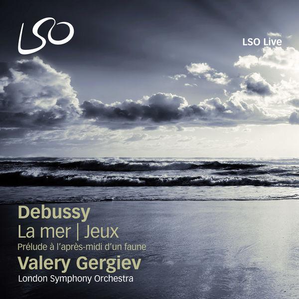 London Symphony Orchestra - Debussy: Prélude à l'après-midi d'un faune, La mer & Jeux