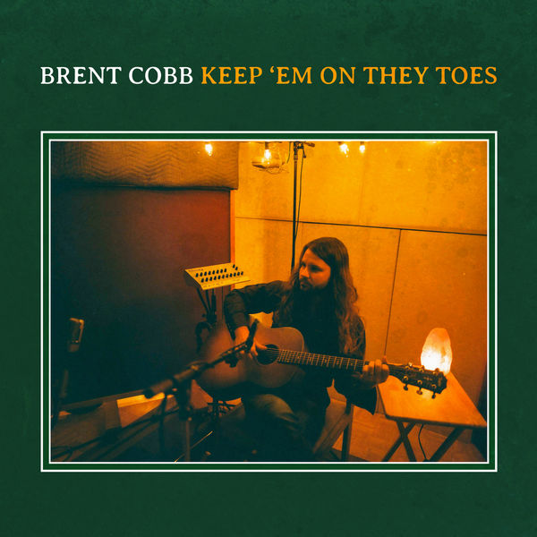 Brent Cobb|Keep 'Em on They Toes