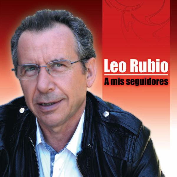 Leo Rubio - A Mis Seguidores