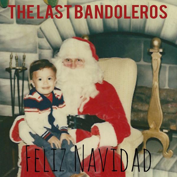 The Last Bandoleros - Feliz Navidad