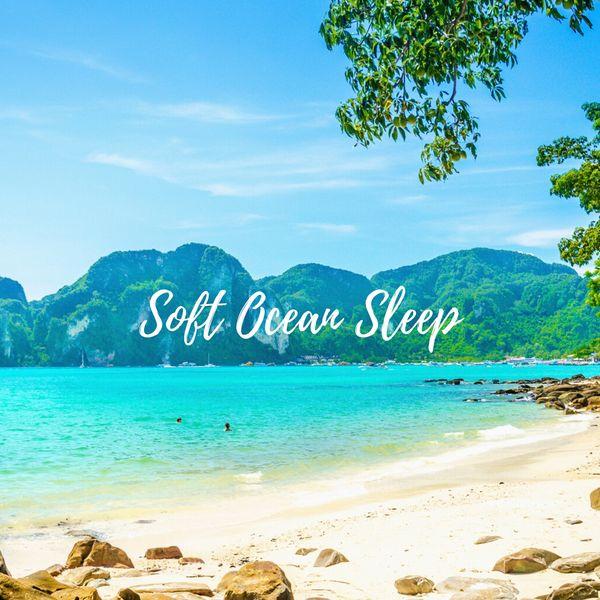 The Mindful - Soft Ocean Sleep