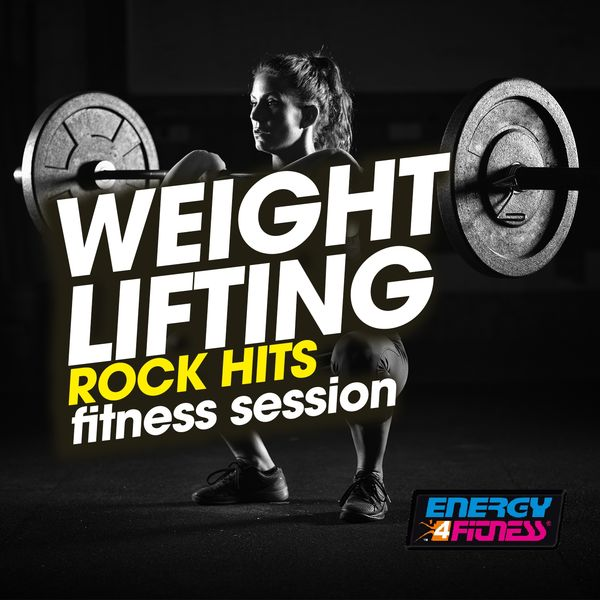 Various Artists - Weight Lifting Rock Hits Fitness Session