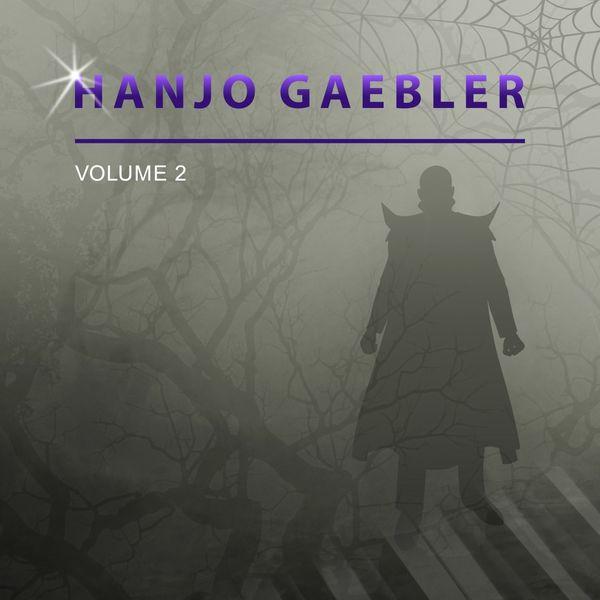 Hanjo Gaebler - Hanjo Gaebler, Vol. 2