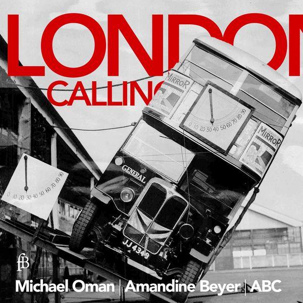 Amandine Beyer - London Calling