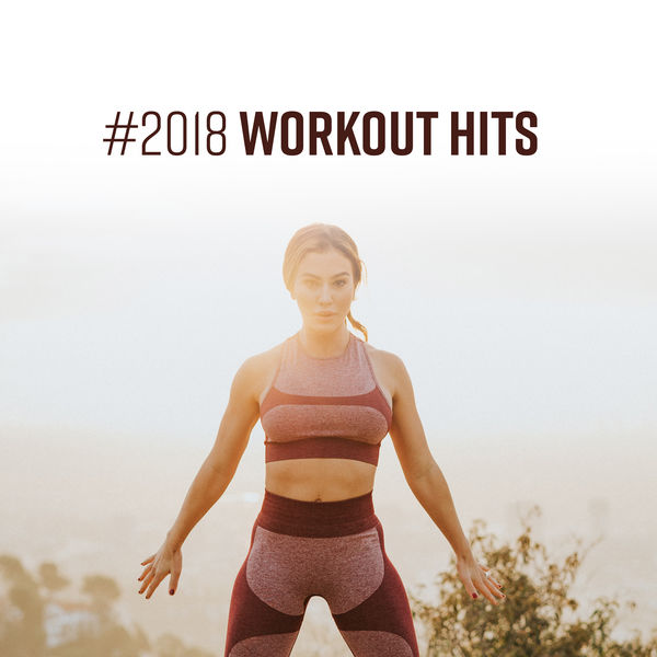 Album #2018 Workout Hits – Motivational Music for Fitness