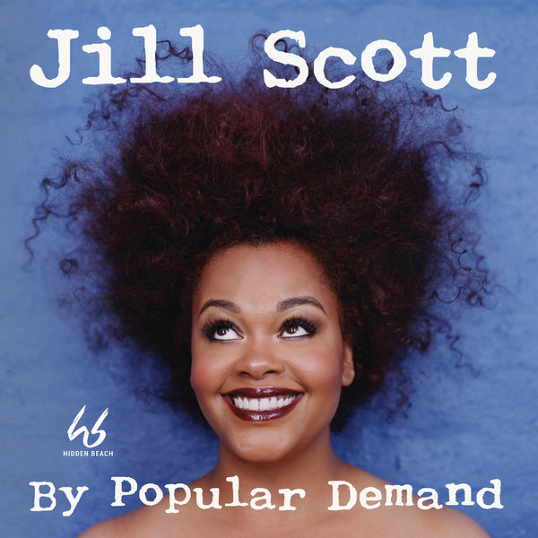 Jill Scott - By Popular Demand