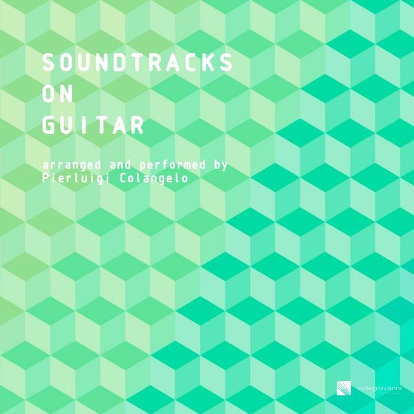 Pierluigi Colangelo - Soundtracks on Guitar (Vol. 1)