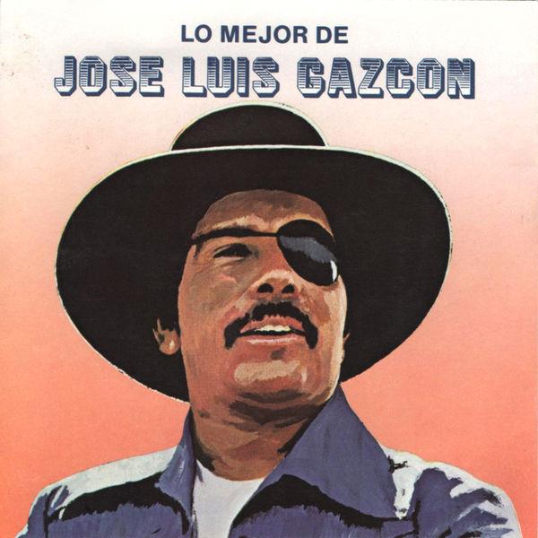 Jose Luis Gazcon - Lo Mejor de José Luis Gazcón