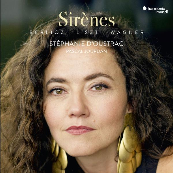 Stéphanie d'Oustrac - Sirènes (Liszt, Berlioz, Wagner)